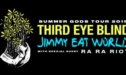 Third Eye Blind and Jimmy Eat World Annc 2019 'Summer Gods Tour' w Ra Ra Riot