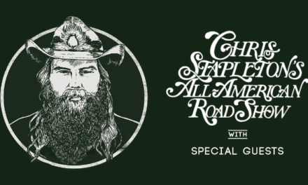 "Woo- Hoo!  Chris Stapleton is back on tour in 2019 All-American Roadshow"" Dates and Cities"