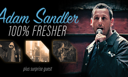 Adam Sandler reveals Summer Dates for His 100% Fresher Tour