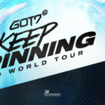 Concert: K-Pop Superstars Got7 Annc Return to N. America fr Keep Spinning World Tour