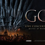 Los Angeles: Game of Thrones Live Concert Experience Returns Fall 2019
