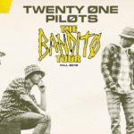 "Live Music: Twenty One Pilots Annc New U.S. Headline""Bandito Tour"" Dates; Vegas, LA, San Diego and more!"
