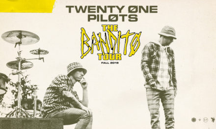 "Live Music: Twenty One Pilots Annc New U.S. Headline""Bandito Tour"" Dates; Vegas, LA, San Diego and more!"